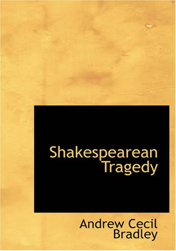 9781434606792: Shakespearean Tragedy (Large Print Edition)