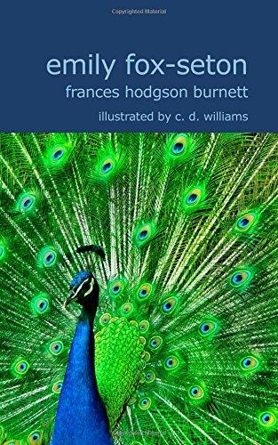 "Emily Fox-Seton: Being ""The Making of a: Frances Hodgson Burnett"
