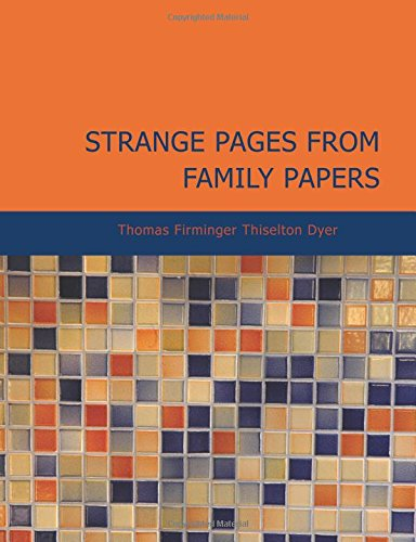 9781434607591: Strange Pages from Family Papers