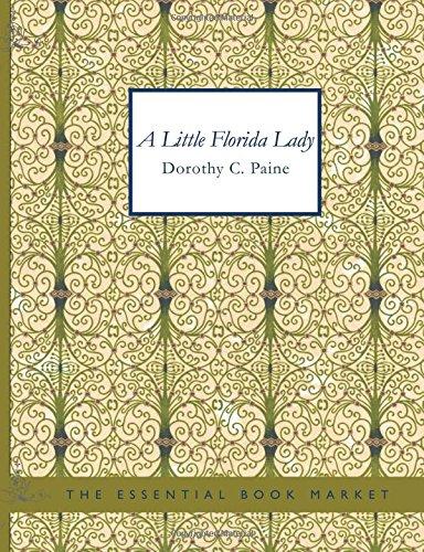 9781434607881: A Little Florida Lady