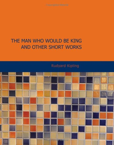 9781434608314: The Man Who Would Be King and Other Short Works