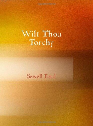 9781434608406: Wilt Thou Torchy