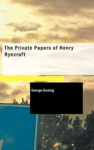 9781434609786: The Private Papers of Henry Ryecroft