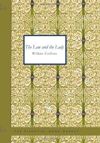 The Law and the Lady: Wilkie, Collins
