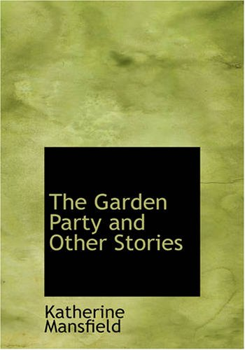 9781434610614: The Garden Party and Other Stories