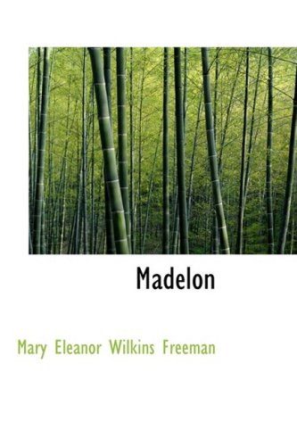9781434613196: Madelon: A Novel