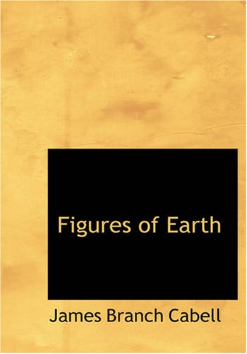 9781434615732: Figures of Earth: A Comedy of Appearances