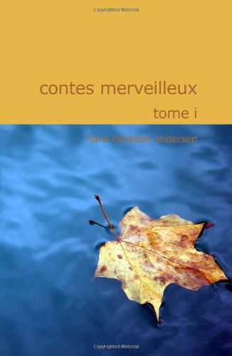 9781434620361: Contes merveilleux; Tome I (French Edition)