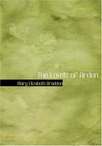 9781434620576: The Lovels of Arden: The Lovels of Arden