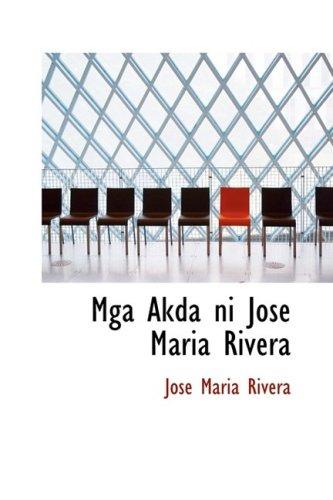 9781434620798: Mga Akda ni Jose Maria Rivera (Tagalog Edition)