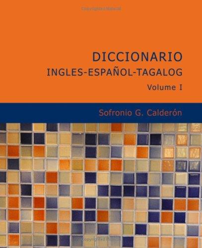 9781434620941: Diccionario Ingles Español Tagalog Volume 1
