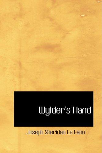 Wylder's Hand: A Novel (1434621081) by Joseph Sheridan Le Fanu