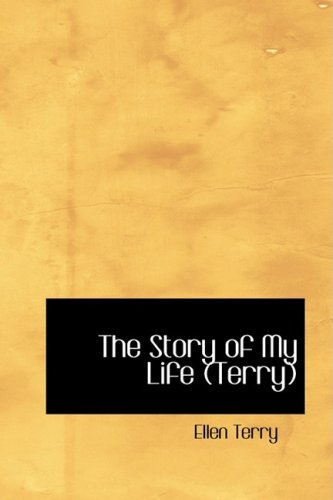 9781434623096: The Story of My Life (Terry): Recollections and Reflections