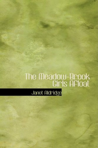 9781434623935: The Meadow-Brook Girls Afloat