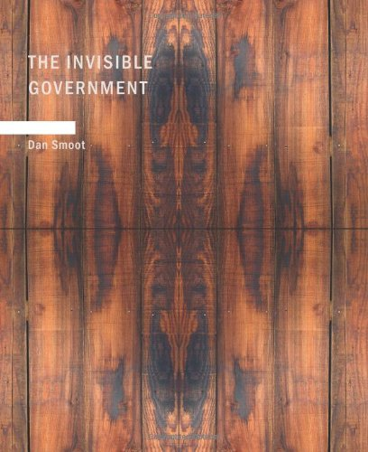 9781434624253: The Invisible Government