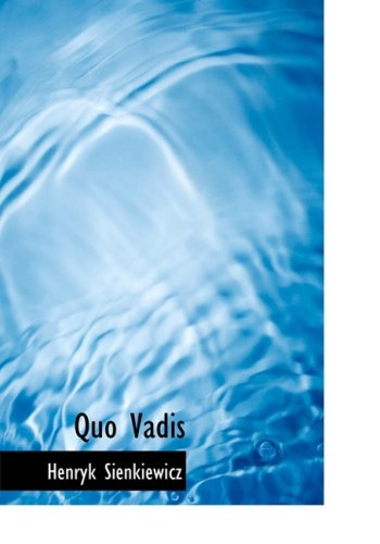 9781434626912: Quo Vadis: A Narrative of the Time of Nero