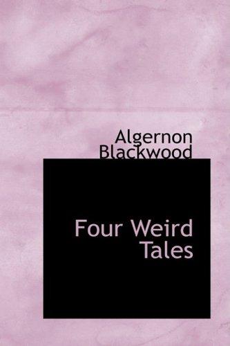 9781434628015: Four Weird Tales