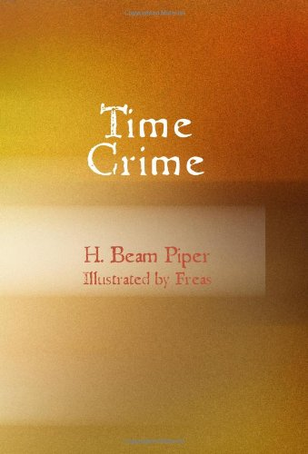 9781434629326: Time Crime