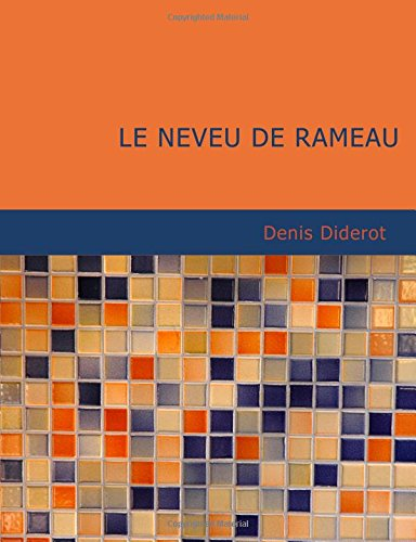 Le neveu de Rameau (French Edition) (9781434631251) by Diderot, Denis