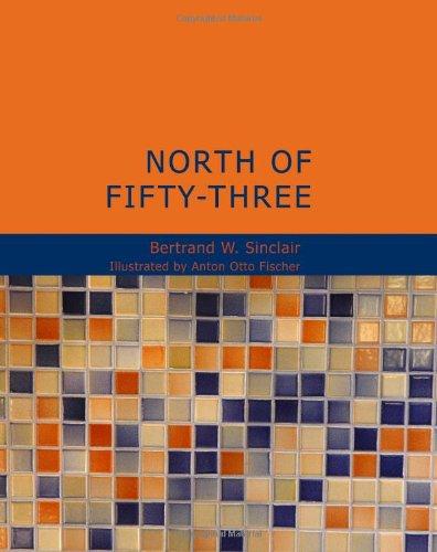 9781434631848: North of Fifty-Three