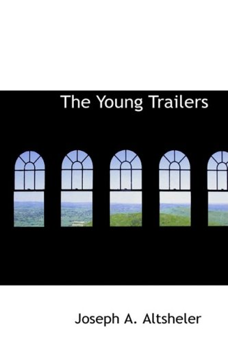 9781434632883: The Young Trailers: A Story of Early Kentucky