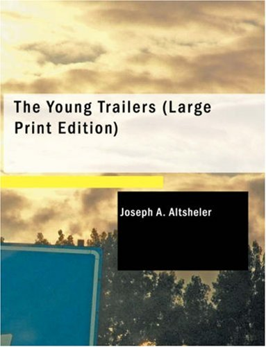 9781434632890: The Young Trailers: A Story of Early Kentucky