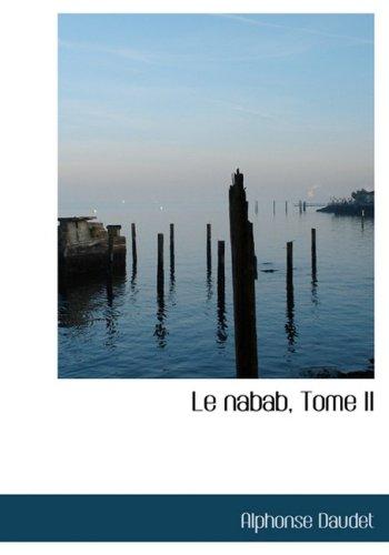 9781434632975: Le nabab, Tome II