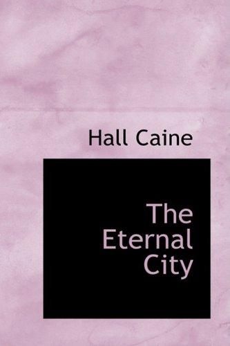 9781434633187: The Eternal City