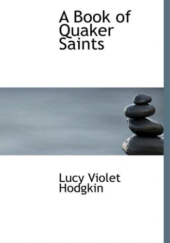 9781434633279: A Book of Quaker Saints