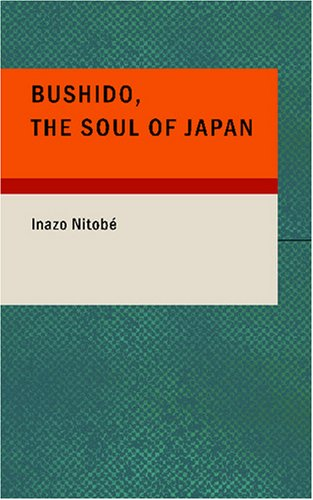9781434638403: Bushido the Soul of Japan