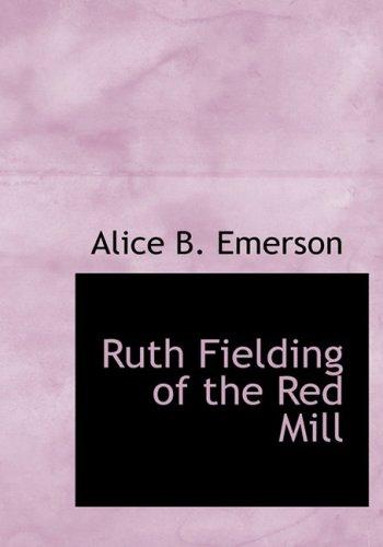 9781434639318: Ruth Fielding of the Red Mill: Or Jasper Parloe's Secret