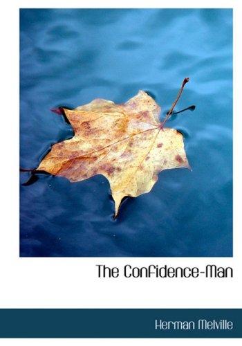 9781434643308: The Confidence-Man: His Masquerade
