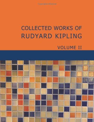 9781434645326: Collected Works of Rudyard Kipling Volume 2