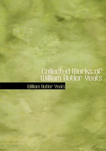 9781434647764: Collected Works of William Butler Yeats