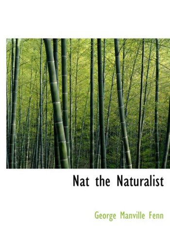 9781434650320: Nat the Naturalist: A Boy's Adventures in the Eastern Seas