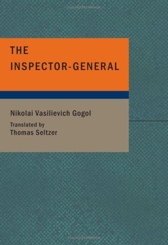 9781434651419: The Inspector-General: A Comedy in Five Acts (Bibliobazaar)