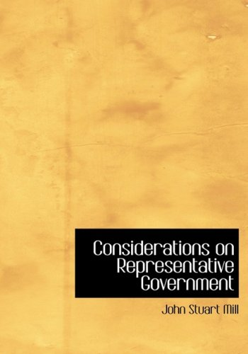 9781434651983: Considerations on Representative Government