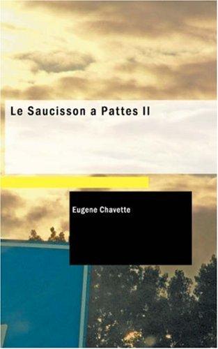 9781434653277: Le Saucisson à Pattes II: Le Plan de Cardeuc (Spanish Edition)