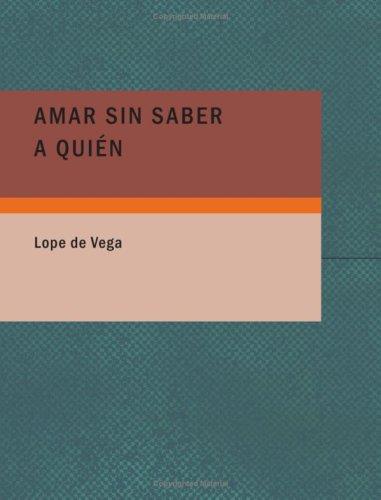 9781434655226: Amar sin saber a quiTn (Spanish Edition)