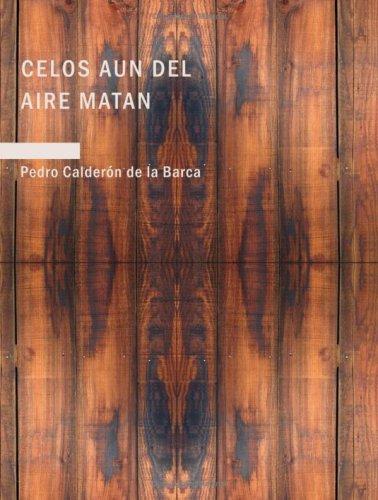 9781434655967: Celos aun del Aire Matan (Large Print Edition)