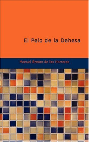 9781434656216: El Pelo de la Dehesa (Spanish Edition)