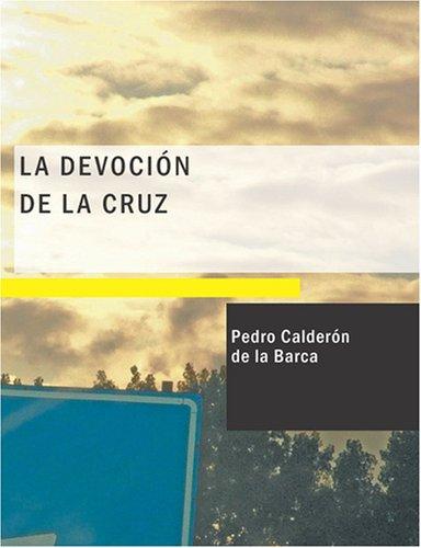 9781434658685: La Devoción de la Cruz