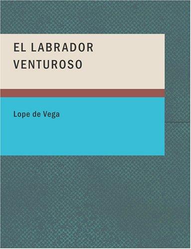 9781434658982: El Labrador Venturoso