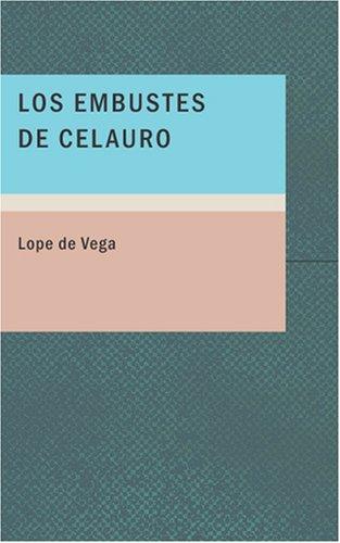 9781434659118: Los Embustes de Celauro