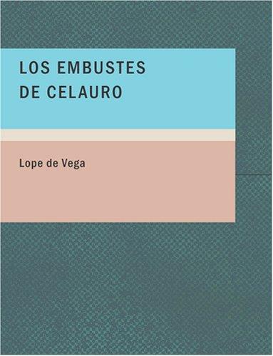 9781434659125: Los Embustes de Celauro