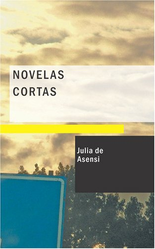 9781434659576: Novelas Cortas (Spanish Edition)