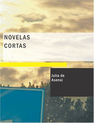 9781434659583: Novelas Cortas (Spanish Edition)