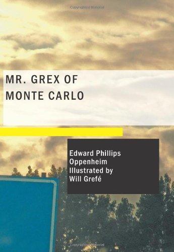 9781434663542: Mr. Grex of Monte Carlo
