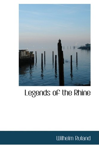 9781434665881: Legends of the Rhine
