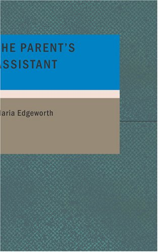 9781434666062: The Parent's Assistant: Or Stories for Children
